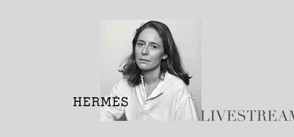 Hermès Livestream